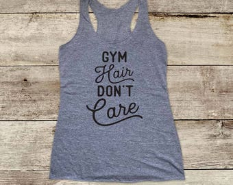 Gym Hair Don't Care workout running - funny Soft Tri-blend Soft Racerback Tank fitness gym yoga exercise birthday gift