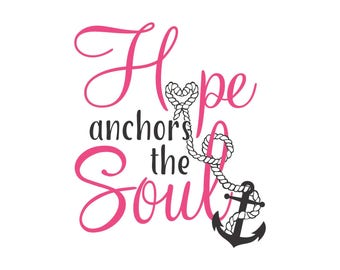 Hope Anchors The Soul Two Color SVG PDF
