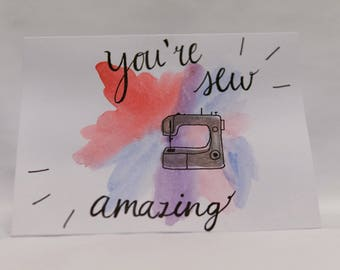 """You're """"Sew"""" Amazing Card"""