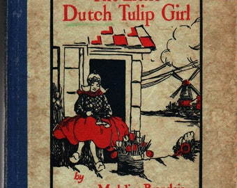 The Little Dutch Tulip Girl - Madeline Brandeis - Photographic Illustrations - 1929 - Vintage Kids Book