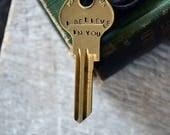 I Believe In You - Hand Stamped Key - Inspiration Key - Quote Key - Mantra Key - Depression - Inspirational Necklace - Encouragment