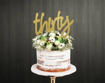 30th Birthday Cake Topper ~ 30th Cake Topper ~ Thirty ~ Birthday Cake Topper ~ 30th Birthday