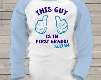 Back to school shirt - this guy is in first grade or any grade personalized raglan shirt   mscl-067-r