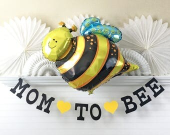Mom to Bee Banner & Balloon - 5 Inch Letters- Bee Baby Shower Decorations Mom to Be Garland Bumble Bee Balloon Shower Decor Mommy to Be Sign