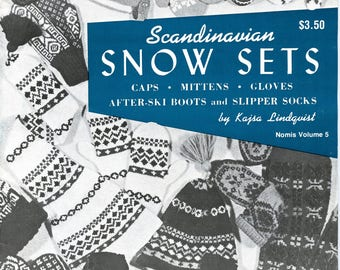 Scandinavian Snow Sets - Knitting Pattern Booklet Nomis Volume 5: Caps * Mittens * Gloves * After-Ski Boots and Slipper Socks