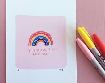 Rainbow 'Rainy Days' - Hand Lettered Art Print
