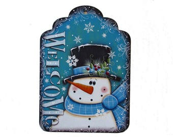 Primitive Snowman Welcome Sign, Handpainted Wood Large Tag, Winter Home Decor Wall Hanging, Wall Art, Tole Decorative Painting
