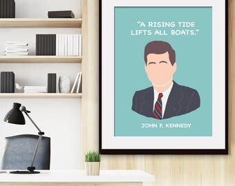 A Rising Tide Lifts all Boats - John F. Kennedy - Art Print (Featured in Lagoon) Inspirational / Motivational Prints