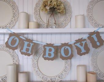 OH BOY!  Banner, Baby Boy Shower Decoration, It's a Boy Sign, Baby Boy Decoration, Baby Boy Banner