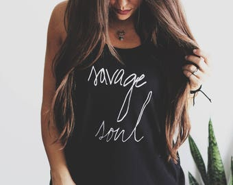 Savage, Savage Soul, Savage Tee, Hipster Off shoulder shirt, Customizable Shirt, Teen Girl shirt, Boho Shirt, Bohemian Shirt, Gypsy Shirt