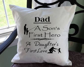 Pillow Cover | Dad Saying |  Fathers Day | Throw Pillow Cover | Sons Hero | Daughters Love | Hand Painted | Rustic Home Decor 22008