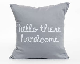 Hello There Handsome | Pillow Cover | Pillow Accent | Nursery Decor | Children's Room | Home Decor | Boy's Room | Baby Boy