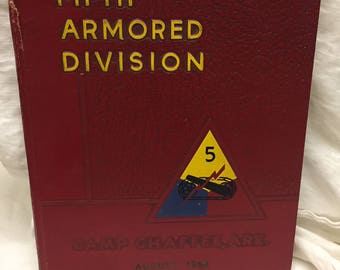 Fifth Armored Division Camp Chaffee, Ark. August 1954 hardback book