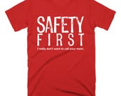 CLEARANCE Men's Shirt Safety First Science Teacher Gift Funny Teacher Gifts for Teachers Cool Funny T Shirts Man Funny Science Shirt Lab Tee
