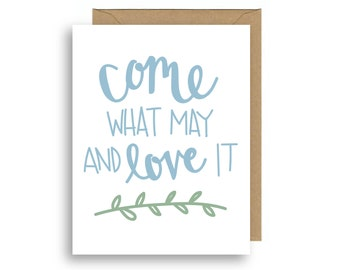 Come What May Card | Comfort | Support