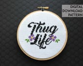 Thug Life Counted Cross Stitch Pattern DOWNLOAD Intermediate