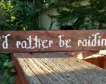 """I'd Rather Be Raiding 12"""" WoW Horde Wooden Sign"""