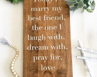 Today I Marry my best friend / Marry / Wedding Sign / Wedding Decor /