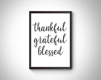 Thanksgiving decor, thankful grateful blessed, fall decor, thanksgiving printable, home decor, home decor printable, thankful print, gift,