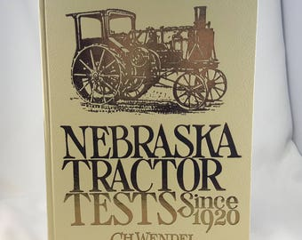 Nebraska Tractor Tests Since 1920 Book, Wendel, Crestline