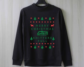 Merry Christmas Shitter's Full Sweatshirt Funny Christmas Sweater Jumper Pullover Shirt – Size XS S M L XL