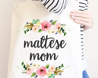 Maltese Mom, Floral Tote Bag for Dog Mom