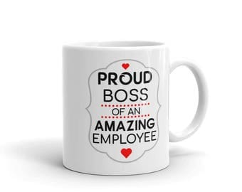 Proud Boss Funny Coffee Mug for Boss's Day Gag Gift from Employee Christmas Secret Santa Humorous Gifts