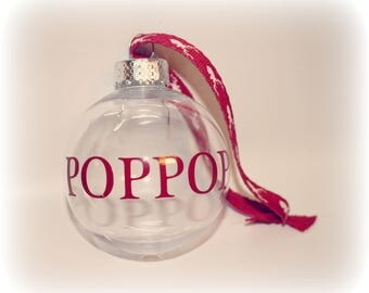 Christmas Ornament, Dad, Pop Pop Gift, Pop Pop Ornament, Dad Gift,  Grandpa, Grandpa Gift, Grandpa Ornament, Papa, Gram, Nana, Funeral Gift