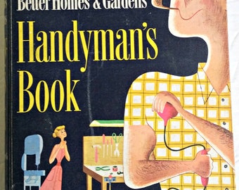 Better Homes And Gardens Handyman's Book *Vintage Book * 1950's * Home Improvement *