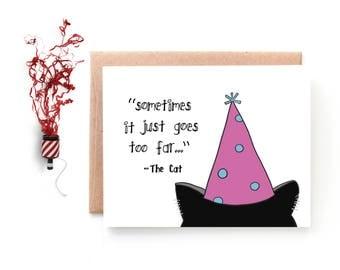 Too Far - Funny Cat Birthday Card