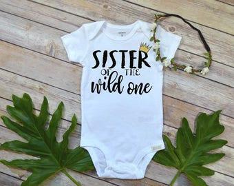 Wild One Birthday, Sister of the Wild one, Wild ONE, Wild Things Birthday, Wild Things Are, Sister Birthday, Girl Birthday, Sister Shirt,