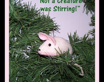 Christmas MOUSE, Hand Stitched Felt, Not a CREATURE was STIRRING