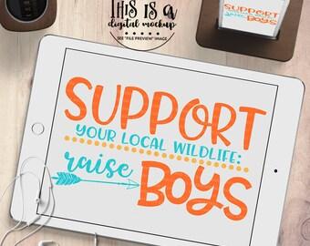 Raising Boys svg, Little Boy svg, Boy Mom svg, Mom of Boys svg, Boy Cut File, Cut Files for Silhouette for Cricut