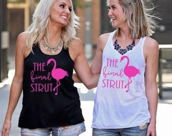 Bachelorette Party Shirts, The Final Strut, Flamingo Bachelorette, Beach Bachelorette, Bachelorette Tank, Flamingo Bachelorette Party