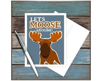 Let's Moose Around Card, Funny Love, Romantic, Sexy, Romance, Couple, Puns, Punny, Husband, Wife, Girlfriend, Boyfriend, Hunter, Hunting