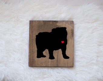 Hand Painted Bulldog Silhouette on Stained Wood, Dog Decor, Dog Painting, Gift for Dog People, New Puppy Gift, Housewarming Gift