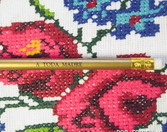 A Toda Madre / Give It ALL / latinx inspiration pencils