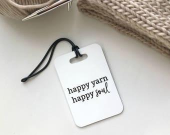 Happy Yarn Happy Soul Bag Tag  //  Knitting Tag // Crochet Tag // Basket Tag