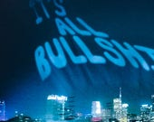 It's All Bullsh*t | Insecure L.A. photo series