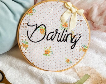 Darling Embroidery Hoop - Framed Wall Art, Gift, Present, Retro , Femanist