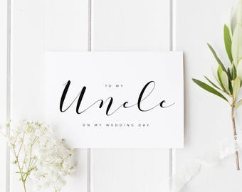 To My Uncle On My Wedding Day, Uncle Wedding Day Card, Uncle Wedding Card, Calligraphy Card Uncle Wedding Day, Uncle On My Wedding Day Card
