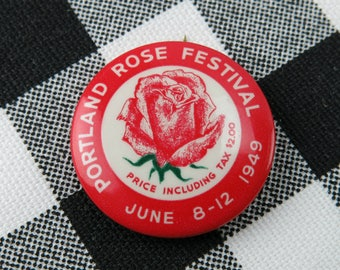 Vintage Portland Rose Festival Pin / Button / Pinback - 1949
