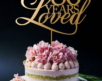 80 Years Loved Cake Topper, Anniversary Cake Topper, Birthday Cake Topper A2051