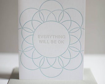 Everything will be ok - Letterpress Greeting Card