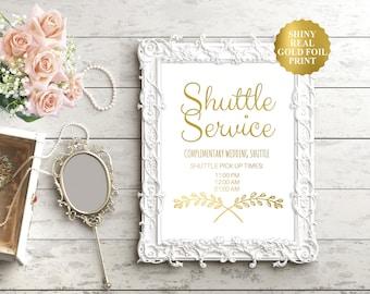 Shuttle Service Sign / Wedding Shuttle Sign / Gold Foil Wedding Sign / Custom Wedding Sign / Silver Foil Wedding Sign / Gold Wedding Sign