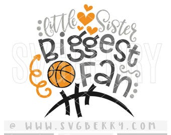 Little Sister Biggest Fan SVG / Baby Girl Basketball Onesie / Sister Onesie / Baby Shower Gift / Basketball Heart Iron On / Cut Files / Bo