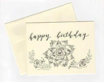 """Succuluent +Floral 4.25x5.5 Card """"Happy Birthday"""""""