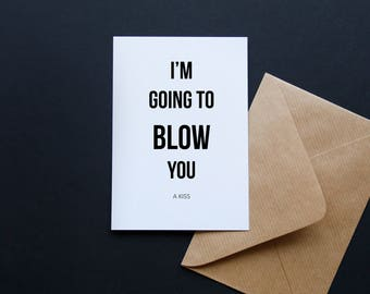 Funny boyfriend card, Adult Humor, Blow you, Funny anniversary