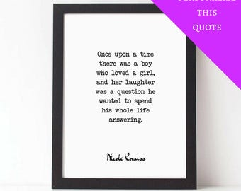 Personalized Quote, NICOLE KRAUSS, Once Upon A Time, Love Quote Print, Love Poem, PRINTABLE, Poetry, Custom, Wedding Gift, First Anniversary