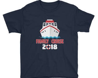 Family Cruise Shirt 2018 Kids Short Sleeve T-Shirt - Family Vacation T-Shirt - Family Matching Shirt - Cruise Shirt - Family Shirts